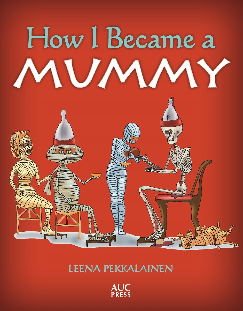 How I Became a Mummy